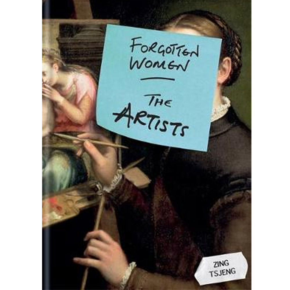 Forgotten Women: The Artists