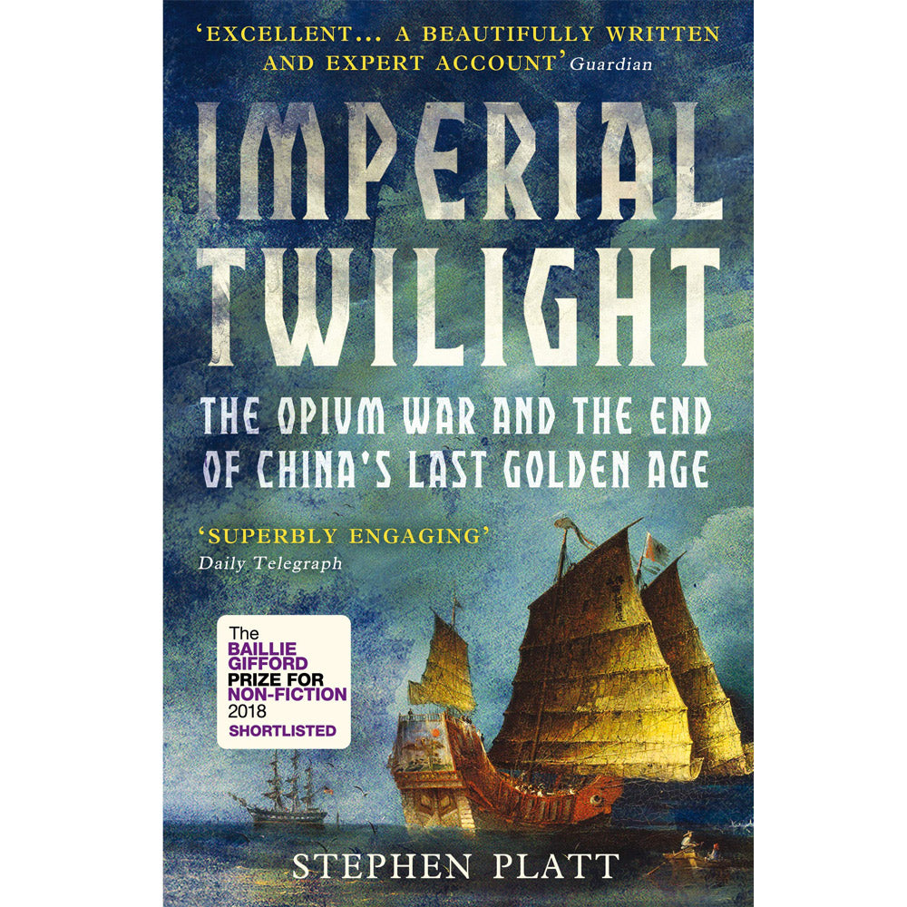 Imperial Twilight: The Opium War