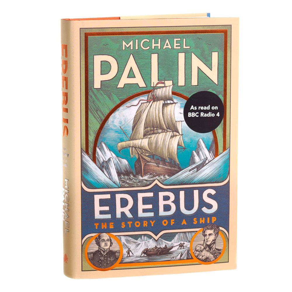 Michael Palin Erebus the story of a ship book