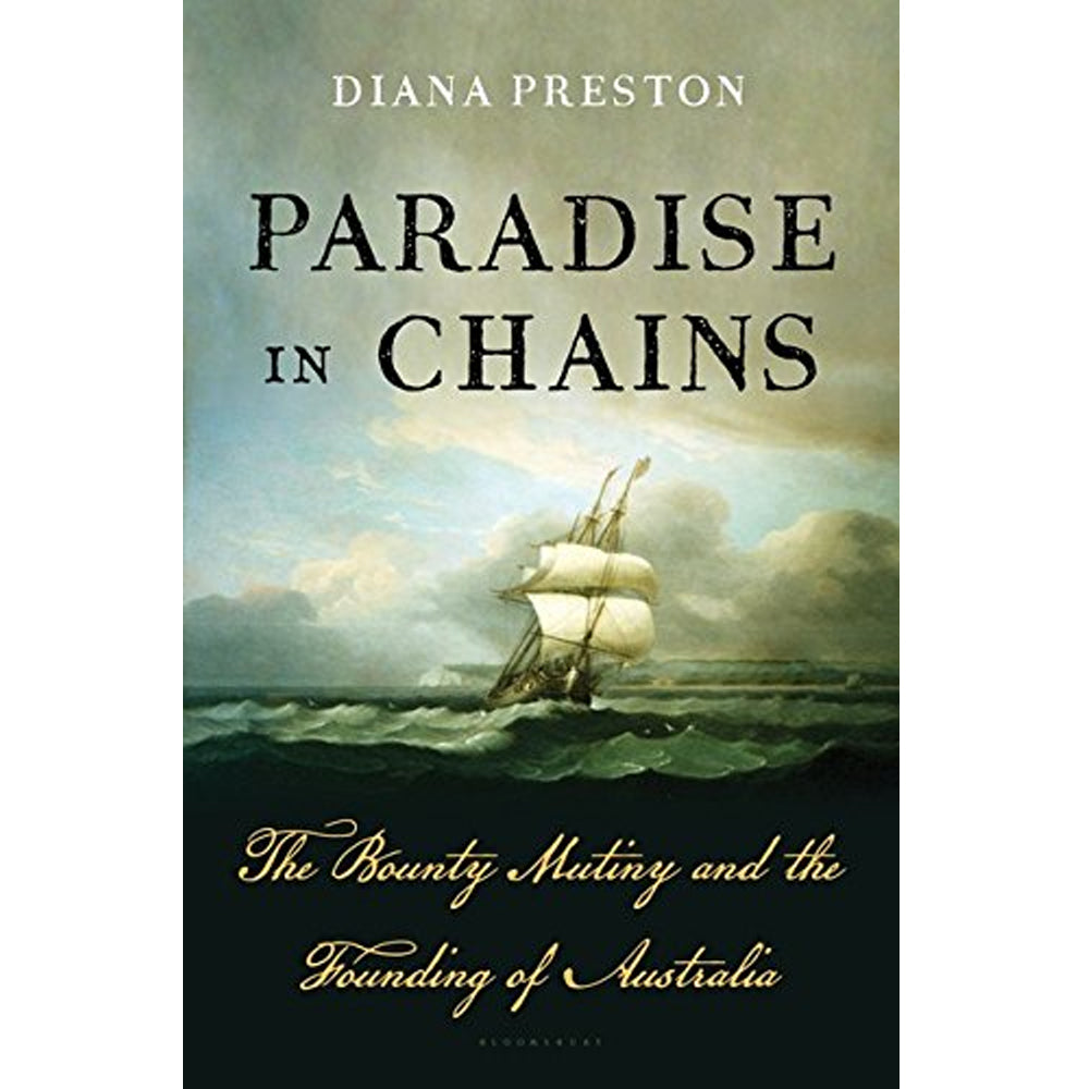 Paradise in Chains: The Bounty Mutiny Books