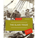 The Slave Trade by James Walvin