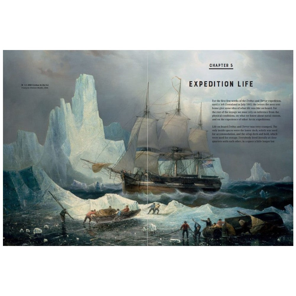 Sir John Franklin's Erebus & Terror Expedition - Lost & Found, Expedition Life