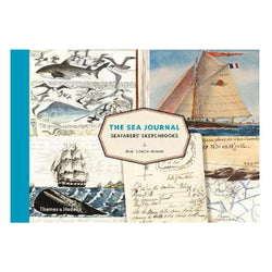 The Sea Journal Seafarers' Sketchbooks by Huw Lewis-Jones