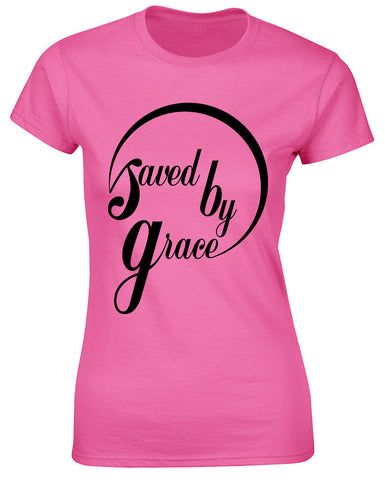 Ladies Saved By Grace T Shirt