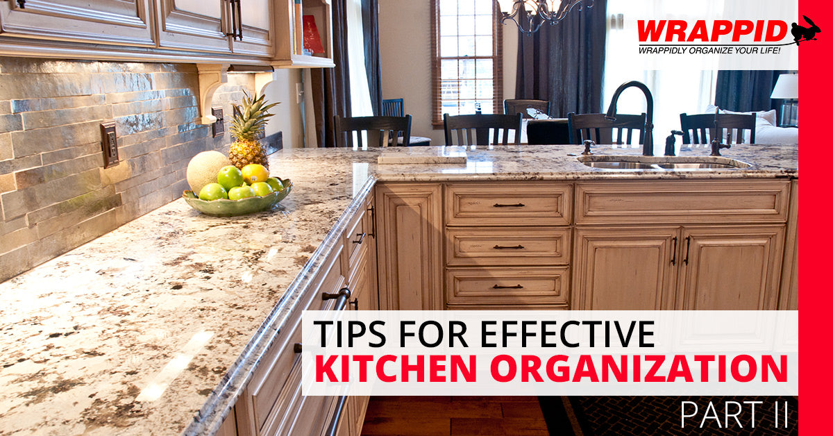 Tips for Effective Kitchen Organization, Part II