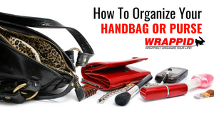 How To Organize Your Handbag or Purse