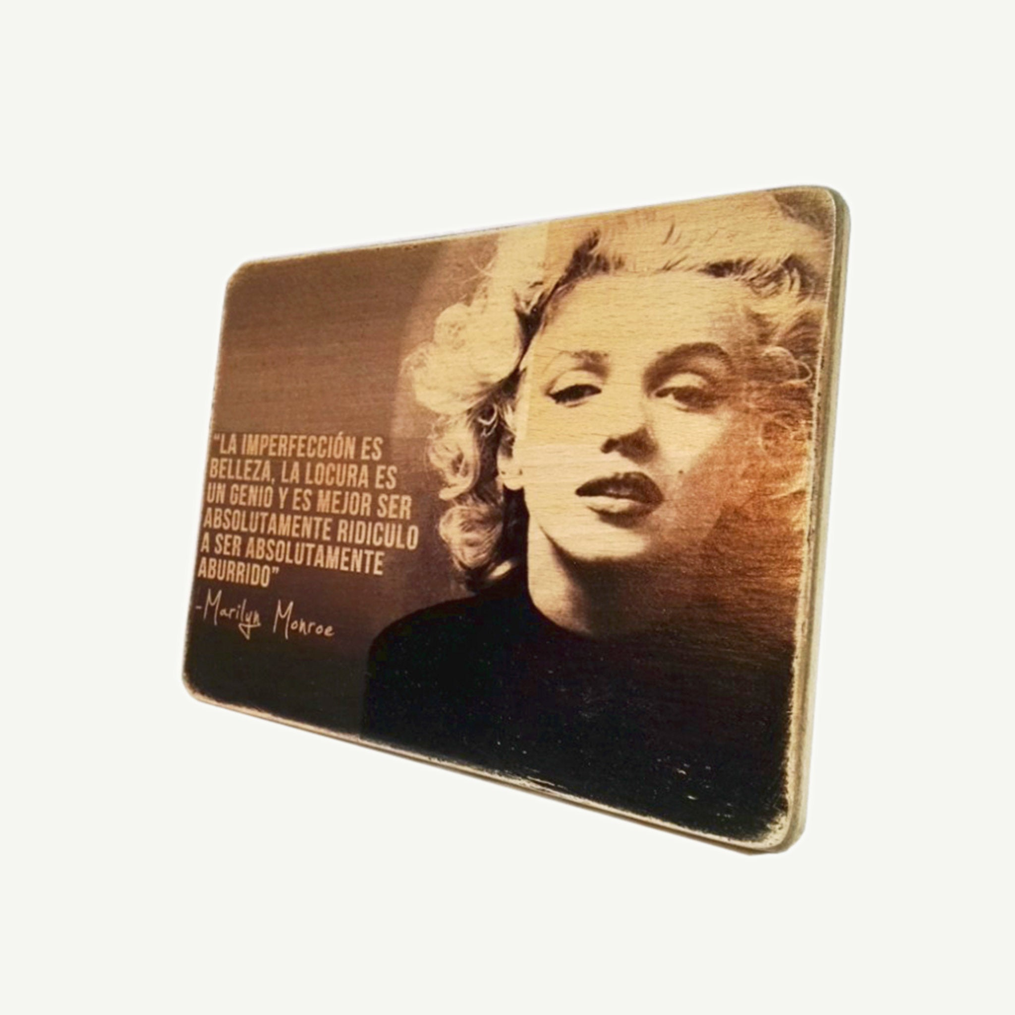MARILYN MONROE - La imperfección - Recycle Art - artisanal wood print - https://artesanalwoodprint.com