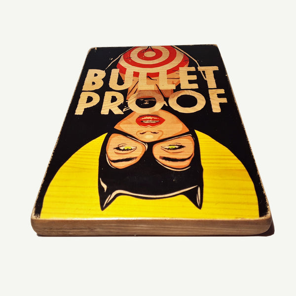 Catwoman - bullet proof - artisanal wood print