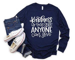 Kindness is One Gift Long Sleeve Tee