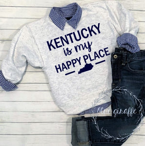 Kentucky Is My Happy Place Sweatshirt