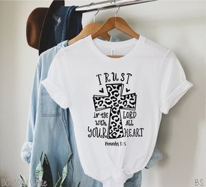 Trust In the Lord With All Your Heart Tee