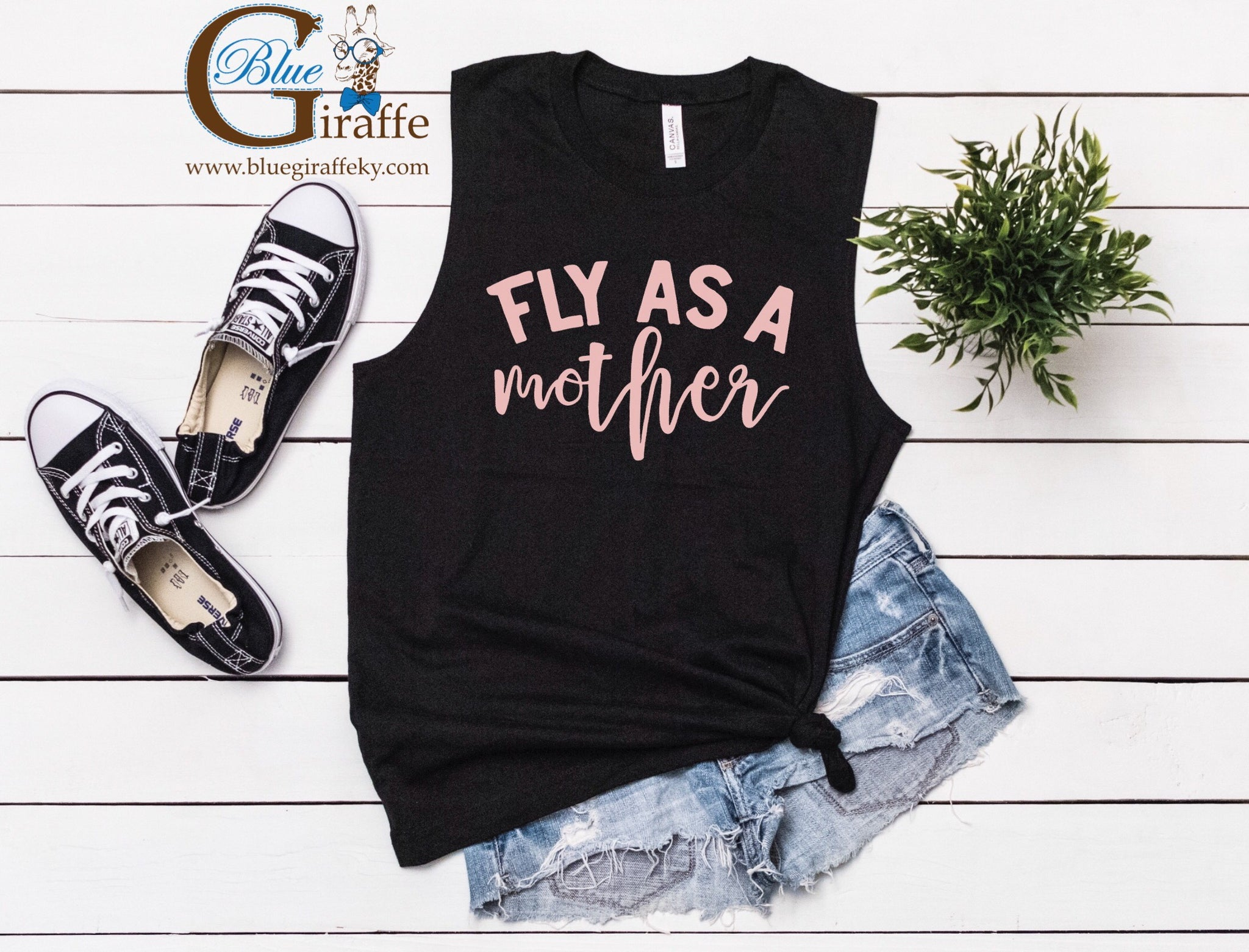 Fly as a Mother Tank or Sleeveless Tee