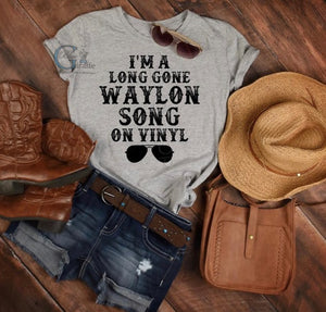 I'm a Long Gone Waylon Song Tee