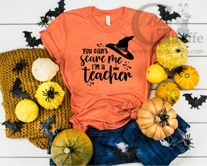 You Can't Scare Me Teacher Tee