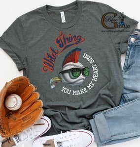 Wild Thing You Make My Heart Sing Baseball Tee