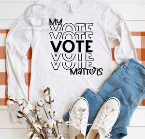 My Vote Matters Long Sleeve Tee
