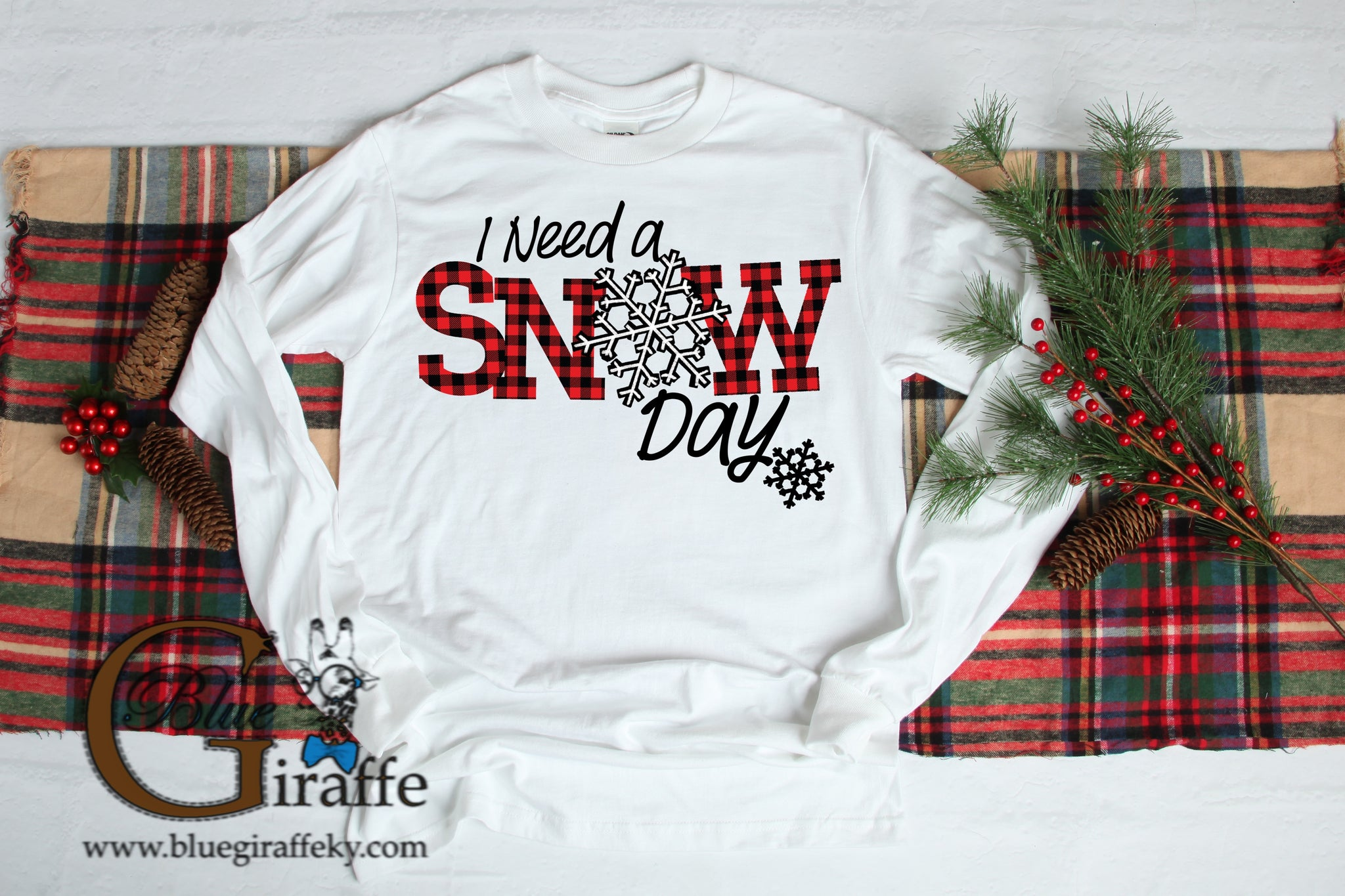 I Need a Snow Day Long Sleeve Tee