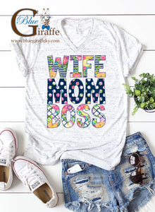 Patterned Wife Mom Boss Vneck Tee