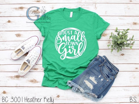 Just a Small Town Girl Tee