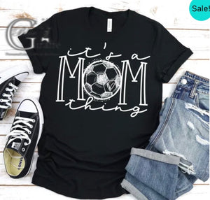 It's a Mom Thing Soccer Tee