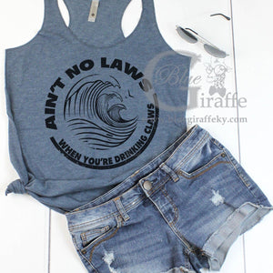 Ain't No Laws Tank