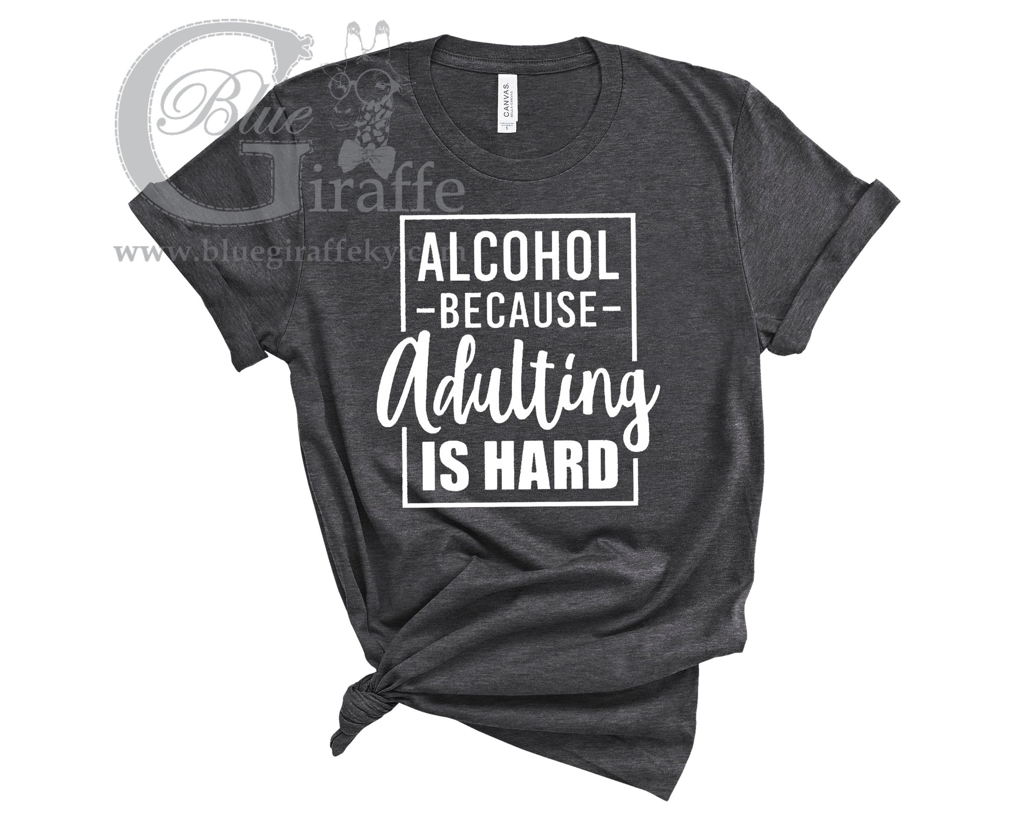Adulting is Hard Tee