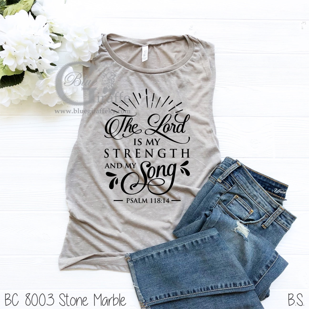The Lord is my Strength Muscle Tee