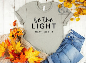 Be the Light Mathew 5:14 Tee