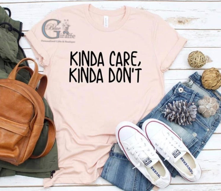 Kinda Care Kinds Don't Tee