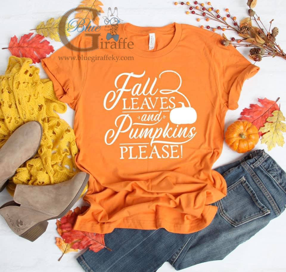 Fall Leaves and Pumpkins Please Tee