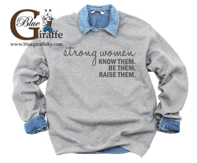 Strong Women Sweatshirt
