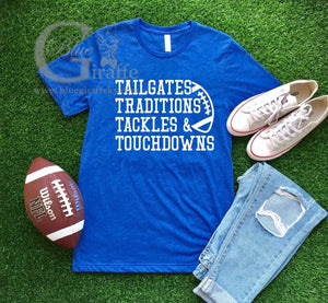 Tailgates Touchdowns Traditions Tee