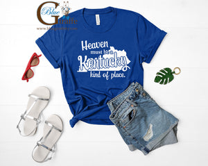Heaven Must Be a Kentucky Kind of Place Tee