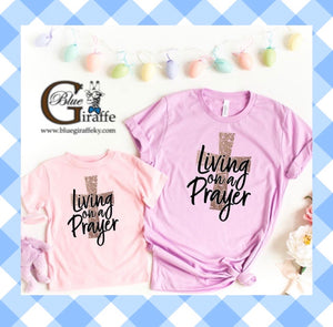 Living on a Prayer Mommy and Me Tee