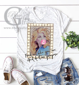 Find Out Who You Are Dolly Tee