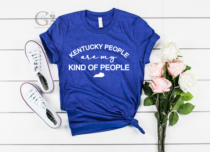 Kentucky People Are My Kind Of People Tee