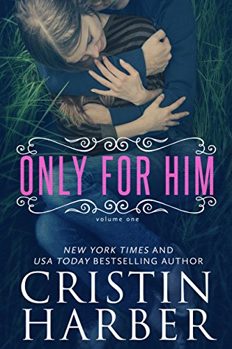 Only for Him (Only Book 1)