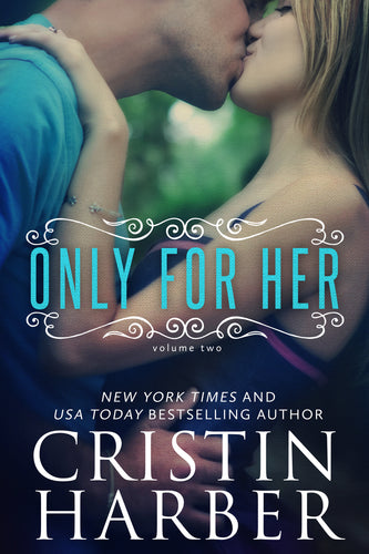 Only for Her (Only Series Book 2)