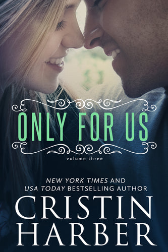 Only for Us (Only Series Book 3)