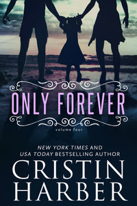 Only Forever (Only Series Book 4)