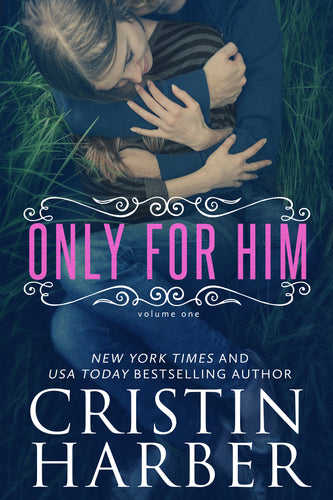 Only for Him (Only Series Book 1)