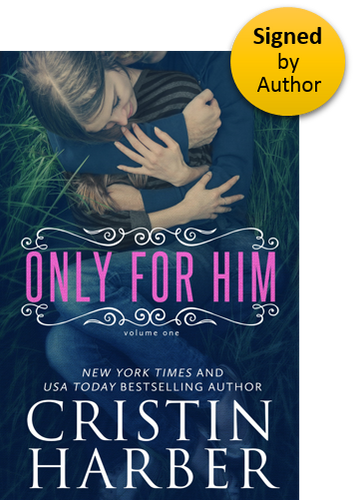 Only For Him (Only Series Book 1) Paperback Signed by Author