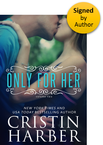 Only For Her  (Only Series Book 2) Paperback Signed by Author