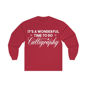 It's A Wonderful Time... (Unisex Long Sleeve)