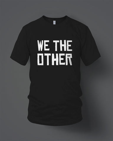 WE THE OTHER