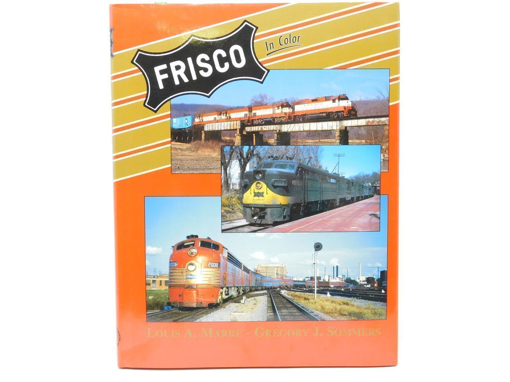 Frisco In Color By Louis A. Marre & Gregory J. Sommers ©1995 Morning Sun HC Book - Model Train Market
