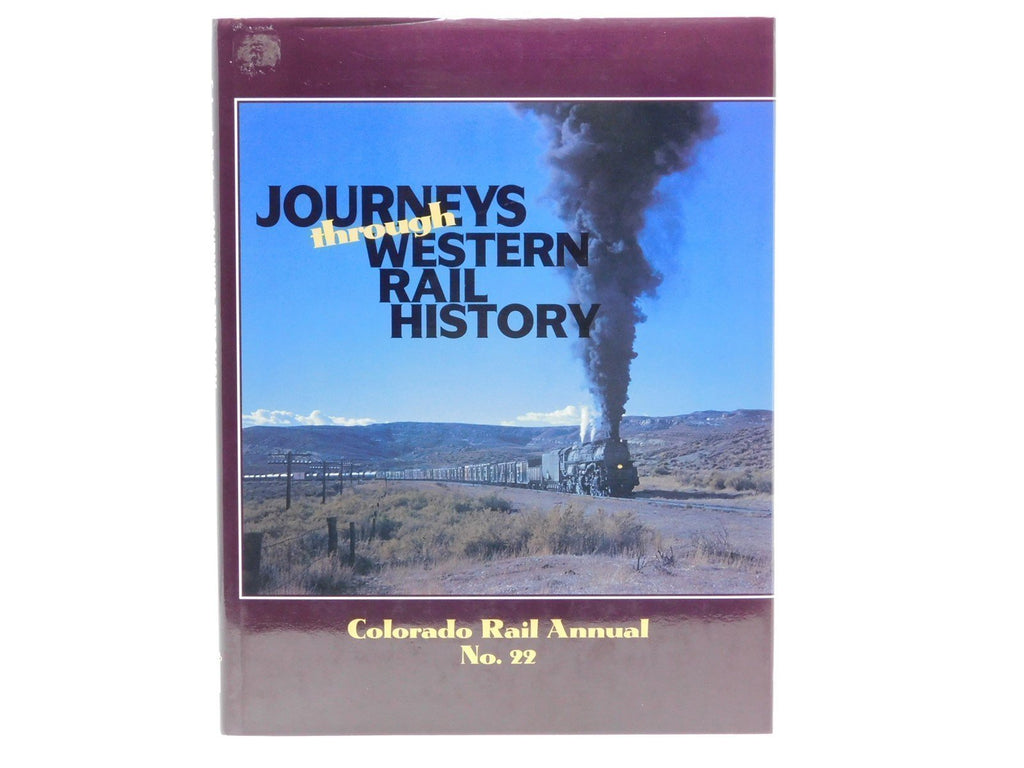 Journeys Through Western Rail History by Colorado Railroad Museum CRM Book