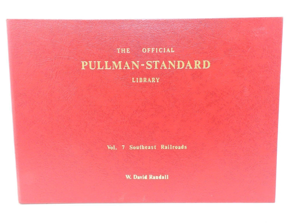 The Official Pullman-Standard Library Vol 7 Southeast Railroads No. 0693