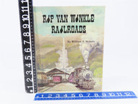 Rip Van Winkle Railroads by William F. Helmer ©1971 HC Book