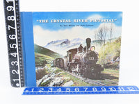 The Crystal River Pictorial by Dell McCoy & Russ Collman ©1972 HC Book (SIGNED)